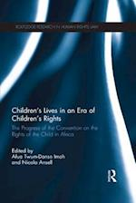 Children's Lives in an Era of Children's Rights (Routledge Research in Human Rights Law)