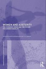 Women and Austerity (Routledge IAFFE Advances in Feminist Economics)