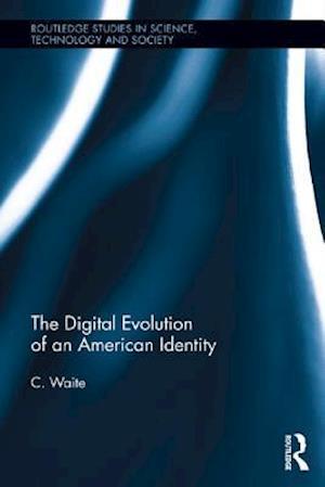 Digital Evolution of an American Identity