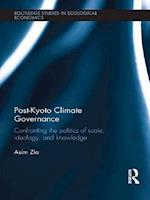 Post-Kyoto Climate Governance (Routledge Studies in Ecological Economics)