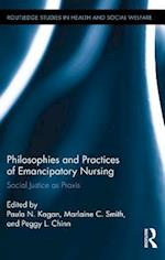 Philosophies and Practices of Emancipatory Nursing