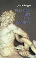Pliny on Art and Society af Jacob Isager