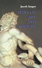 Pliny on Art and Society