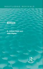 Elitism (Routledge Revivals) (Routledge Revivals)