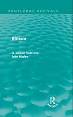 Elitism (Routledge Revivals)