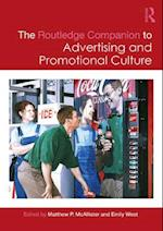 Routledge Companion to Advertising and Promotional Culture