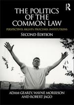 Politics of the Common Law af Wayne Morrison
