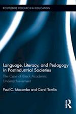 Language, Literacy, and Pedagogy in Postindustrial Societies af Paul C. Mocombe