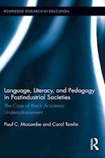 Language, Literacy, and Pedagogy in Postindustrial Societies af Paul C. Mocombe