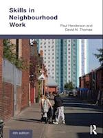 Skills in Neighbourhood Work af David N. Thomas