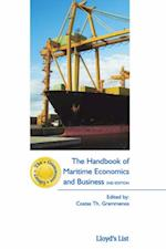Handbook of Maritime Economics and Business (Grammenos Law Library)