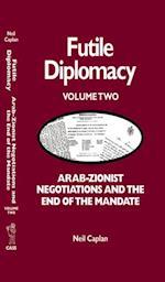 Futile Diplomacy Vol 2 af Neil Caplan