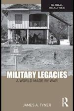 Military Legacies af James A. Tyner