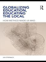 Globalizing Education, Educating the Local