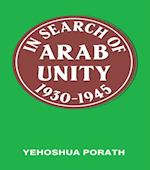 In Search of Arab Unity 1930-1945 af Yehoshua Porath