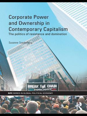 Corporate Power and Ownership in Contemporary Capitalism