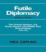 Futile Diplomacy af Neil Caplan