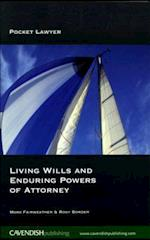 Living Wills and Enduring Powers of Attorney