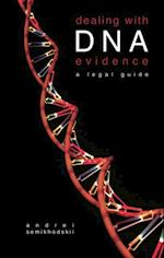 Dealing with DNA Evidence