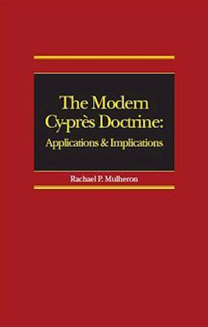 Modern Cy-pres Doctrine