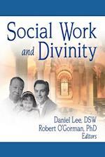 Social Work and Divinity af Daniel Lee