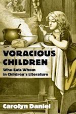 Voracious Children (Children's Literature and Culture)