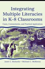 Integrating Multiple Literacies in K-8 Classrooms af Michael C. McKenna