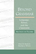 Beyond Grammar (Language, Culture, and Teaching Series)