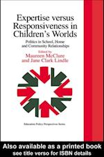Expertise Versus Responsiveness In Children's Worlds af Jane Clark