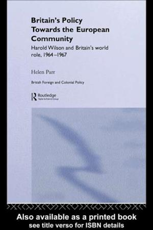 Britain's Policy Towards the European Community