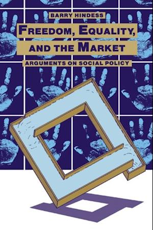 Freedom, Equality and the Market