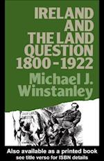 Ireland and the Land Question 1800-1922 (Lancaster Pamphlets)