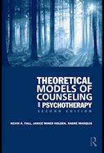Theoretical Models of Counseling and Psychotherapy af Kevin A. Fall