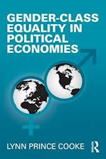 Gender-Class Equality in Political Economies (Perspectives on Gender)