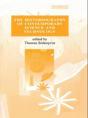 Historiography of Contemporary Science and Technology