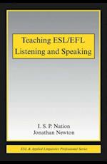 Teaching ESL/EFL Listening and Speaking af I.S.P. Nation