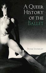 Queer History of the Ballet