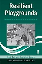 Resilient Playgrounds (School-based Practice in Action)