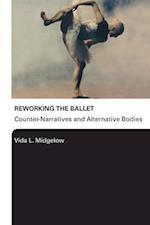 Reworking the Ballet