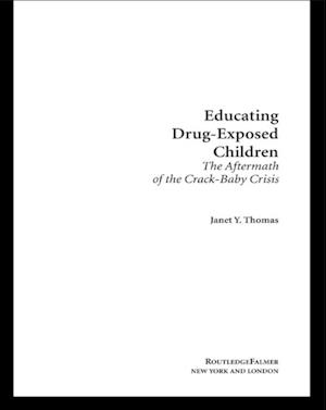 Educating Drug-Exposed Children