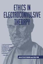 Ethics in Electroconvulsive Therapy af Max Fink