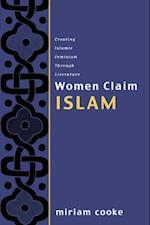 Women Claim Islam af Miriam Cooke