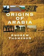 Origins of Arabia af Andrew Thompson