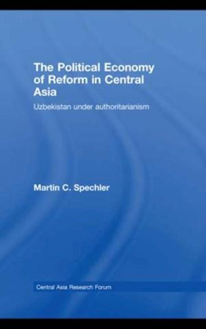 Political Economy of Reform in Central Asia