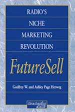 Radios Niche Marketing Revolution FutureSell
