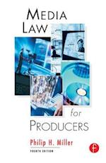 Media Law for Producers af Philip Miller