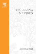 Producing 24p Video