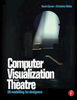 Computer Visualization for the Theatre