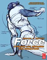 Force: Dynamic Life Drawing for Animators af Mike Mattesi