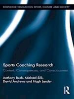Sports Coaching Research (Routledge Research in Sport, Culture and Society)
